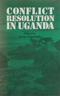 Conflict Resolution in Uganda