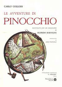 Le Avventure Di Pinocchio: Illustrato Con 309 Xilografie Di Sigfrido Bartolini