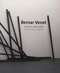 Bernar Venet: Order and Chance