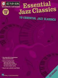 Essential Jazz Classics: Jazz Play-Along Volume 12