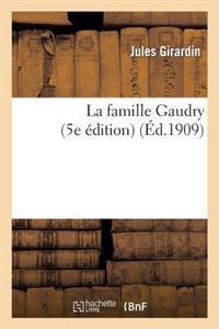 La Famille Gaudry (5e Edition)