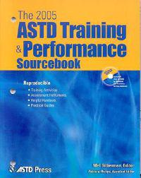 The ASTD Training & Performance Sourcebook [With CDROM]