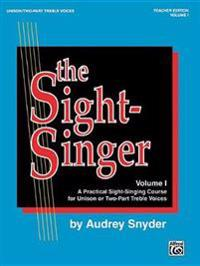 The Sight-Singer for Unison/Two-Part Treble Voices, Vol 1: Teacher Edition with 1 Set of Key Cards, Book & Key Cards
