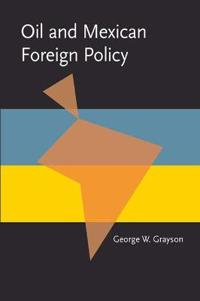 Oil and Mexican Foreign Policy