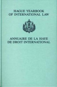 Hague Yearbook of International Law / Annuaire De La Haye De Droit International, 2005