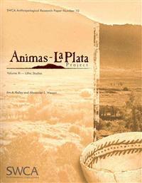 Animas-La Plata Project, Volume XI: Lithic Studies