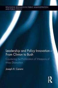 Leadership and Policy Innovation - From Clinton to Bush