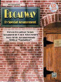 Broadway by Special Arrangement for Alto Saxophone