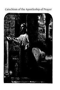 Catechism of the Apostleship of Prayer