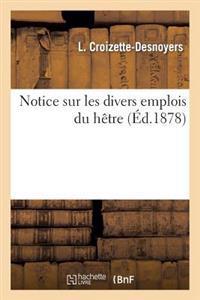 Notice Sur Les Divers Emplois Du Hetre