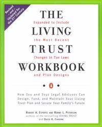The Living Trust Workbook: How You and Your Legal Advisors Can Design, Fund