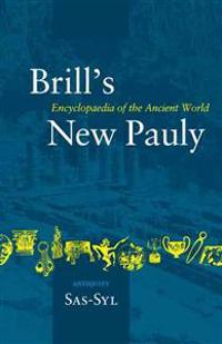 Brill's New Pauly, Antiquity, Volume 13 (SAS-Syl)