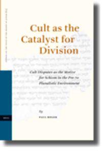 Cult As the Catalyst for Division