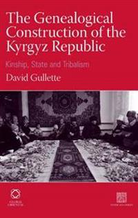 The Genealogical Construction of the Kyrgyz Republic