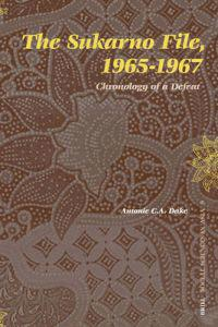 The Sukarno File, 1965-1967