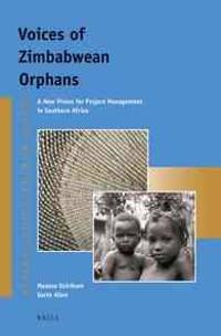 Voices of Zimbabwean Orphans: A New Vision for Project Management in Southern Africa