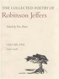 The Collected Poetry of Robinson Jeffers, 1920-1928