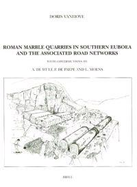 Roman Marble Quarries in Southern Euboea