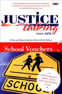 Justice Talking School Vouchers