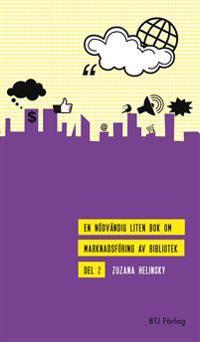En nödvändig liten bok om marknadsföring av bibliotek D. 2