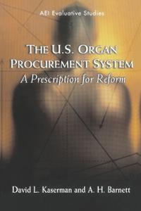 The U.S. Organ Procurement System
