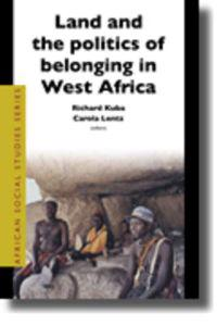 Land And the Politics of Belonging in West Africa