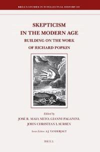Skepticism in the Modern Age: Building on the Work of Richard Popkin