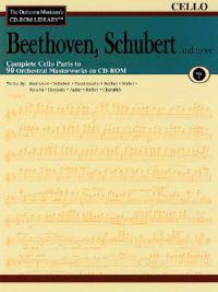 Beethoven, Schubert & More - Volume 1: The Orchestra Musician's CD-ROM Library - Cello