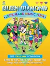 Let's Make Music Fun! Yellow Book (+ 2CDs)