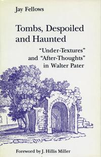 Tombs, Despoiled and Haunted
