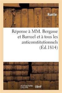 R�ponse � MM. Bergasse Et Barruel Et � Tous Les Anticonstitutionnels