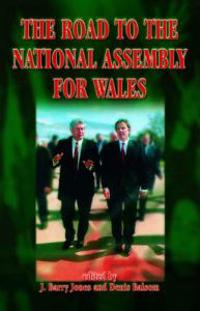 The Road to the National Assembly for Wales