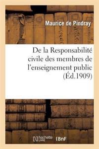 de la Responsabilit� Civile Des Membres de l'Enseignement Public