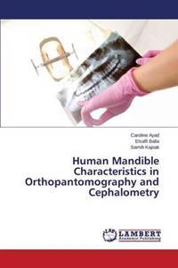 Human Mandible Characteristics in Orthopantomography and Cephalometry