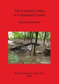 The Urnfield Culture in Continental Croatia