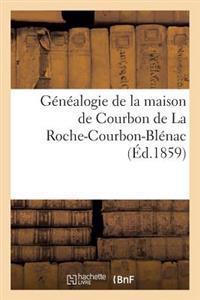 G�n�alogie de la Maison de Courbon de la Roche-Courbon-Bl�nac