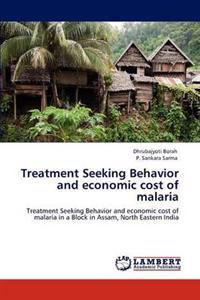 Treatment Seeking Behavior and Economic Cost of Malaria