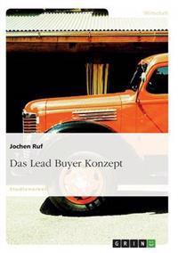Das Lead Buyer Konzept