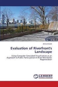 Evaluation of Riverfront's Landscape