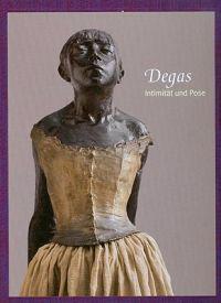 Degas: Intimitat Und Pose