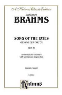 Song of the Fates (Gesang Der Parzen) Op. 89: Ssaattb (Orch.) (German, English Language Edition)