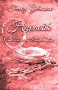 Hypnotik: The Curses of Ashley Peyton