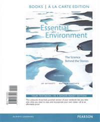 Essential Environment: The Science Behind the Stories, Books a la Carte Plus Masteringenvironmentalscience with Etext -- Access Card Package