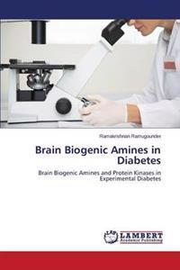 Brain Biogenic Amines in Diabetes