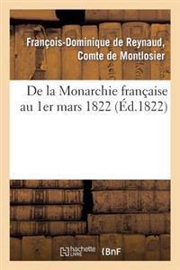 de la Monarchie Francaise Au 1er Mars 1822
