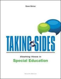 Taking Sides Clashing Views in Special Education