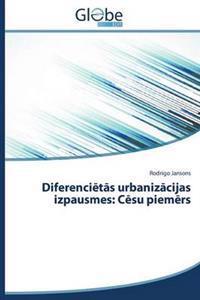 Diferenci T S Urbaniz Cijas Izpausmes