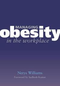 Managing Obesity in the Workplace