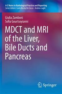 MDCT and MRI of the Liver, Bile Ducts and Pancreas