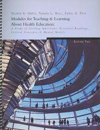 Modules for Teaching & Learning about Health Education: A Study of Guiding Questions, Essential Readings, Critical Concepts, & Mental Models